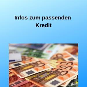 Infos zum passenden Kredit