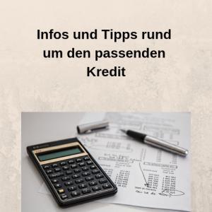 Infos und Tipps rund um den passenden Kredit