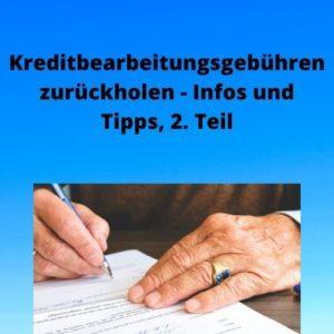 Kreditbearbeitungsgebühren zurückholen - Infos und Tipps, 2. Teil